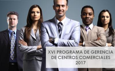 XVI PROGRAMA DE GERENCIA DE CENTROS COMERCIALES CAVECECO 2017